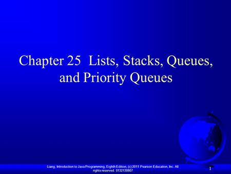 Chapter 25 Lists, Stacks, Queues, and Priority Queues