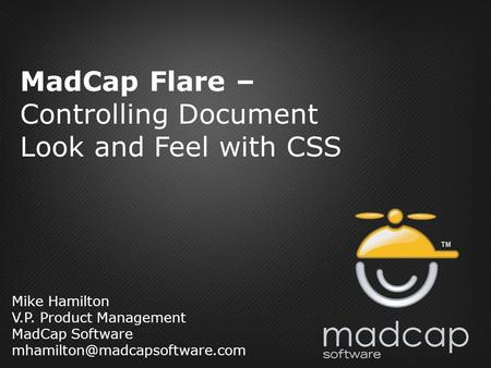 MadCap Flare – Controlling Document Look and Feel with CSS