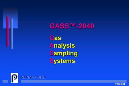 GASS™-2040 Gas Analysis Sampling Systems 2040-001.