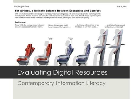 Evaluating Digital Resources Contemporary Information Literacy.
