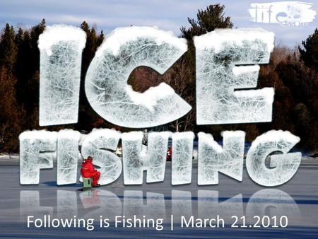 Following is Fishing | March
