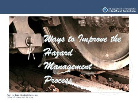 Ways to Improve the Hazard Management Process