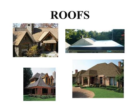 ROOFS.
