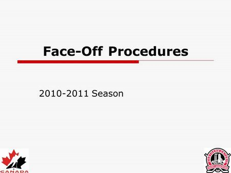 Face-Off Procedures Season