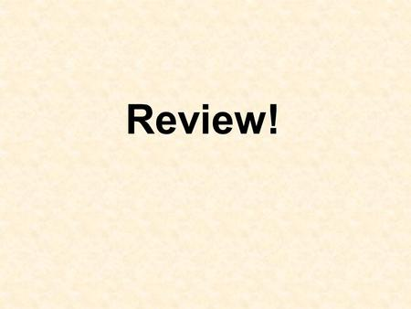 Review!.