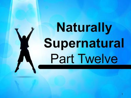 Naturally Supernatural