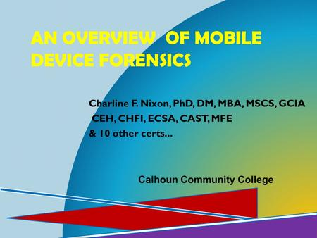 An Overview of mobile device Forensics