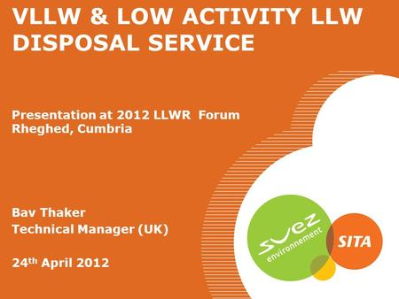 VLLW & LOW ACTIVITY LLW DISPOSAL SERVICE