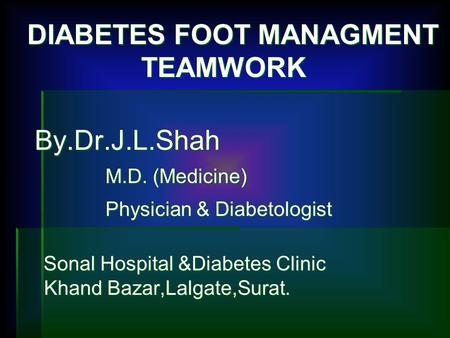 DIABETES FOOT MANAGMENT TEAMWORK