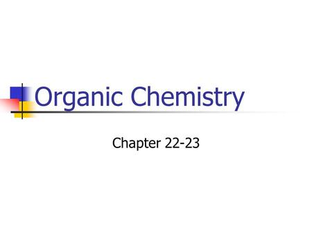Organic Chemistry Chapter 22-23.