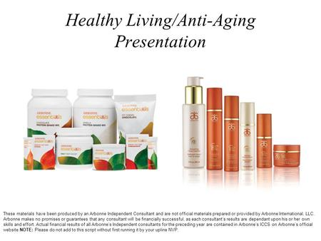 Healthy Living/Anti-Aging Presentation