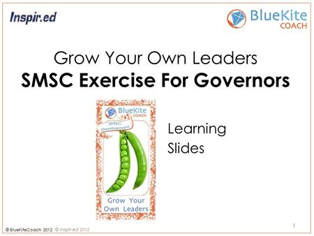 Grow Your Own Leaders SMSC Exercise For Governors Learning Slides 1.