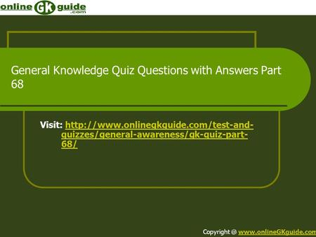General Knowledge Quiz Questions with Answers Part 68