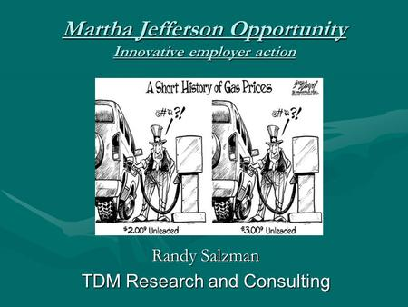 Martha Jefferson Opportunity Innovative employer action Randy Salzman TDM Research and Consulting.