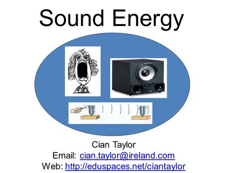 Sound Energy Cian Taylor