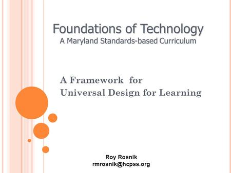 A Framework for Universal Design for Learning