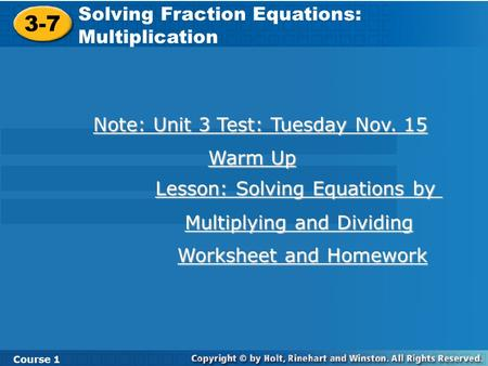 3-7 Solving Fraction Equations: Multiplication
