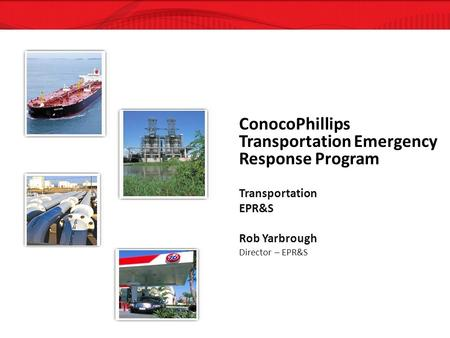 ConocoPhillips Transportation Emergency Response Program