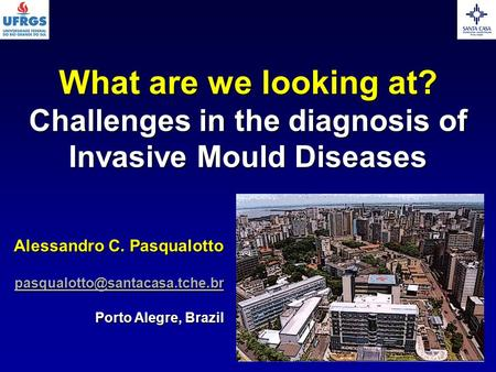 Challenges in the diagnosis of Invasive Mould Diseases