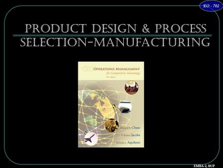 Product Design & Process Selection-Manufacturing