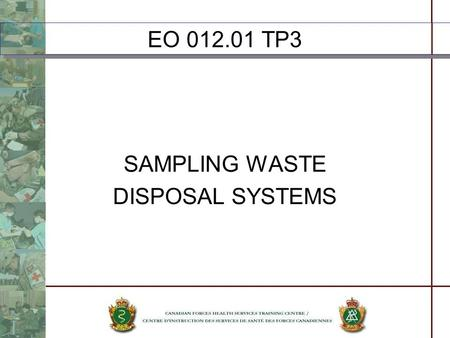 EO 012.01 TP3 SAMPLING WASTE DISPOSAL SYSTEMS.