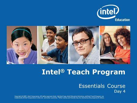 Intel® Teach Program Essentials Course Day 4.