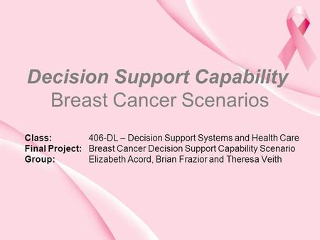 Decision Support Capability Breast Cancer Scenarios