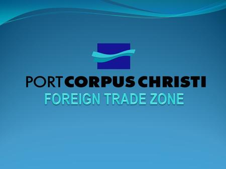 What is a Foreign Trade Zone (FTZ)? A secure area located in or near a port of entry that is considered to be outside the country, or at least, outside.