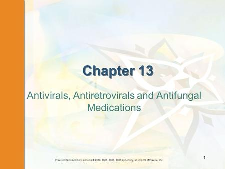 Antivirals, Antiretrovirals and Antifungal Medications