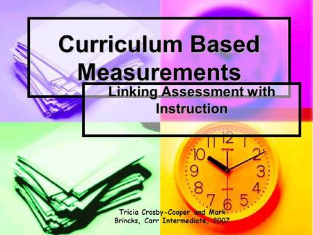 Curriculum Based Measurements
