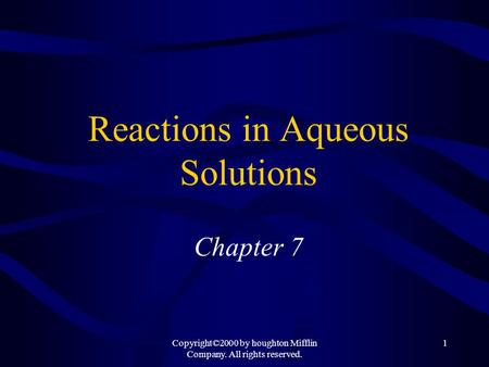 Reactions in Aqueous Solutions Chapter 7