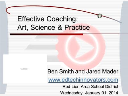 Effective Coaching: Art, Science & Practice