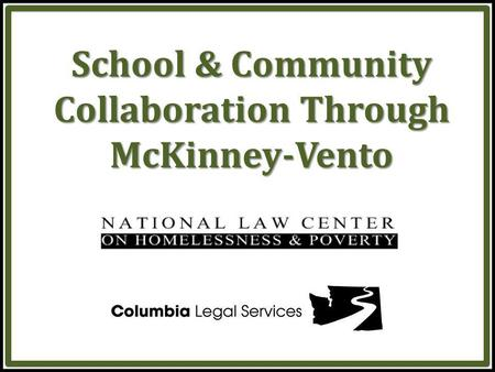 School & Community Collaboration Through McKinney-Vento.