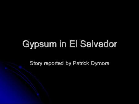 Story reported by Patrick Dymora