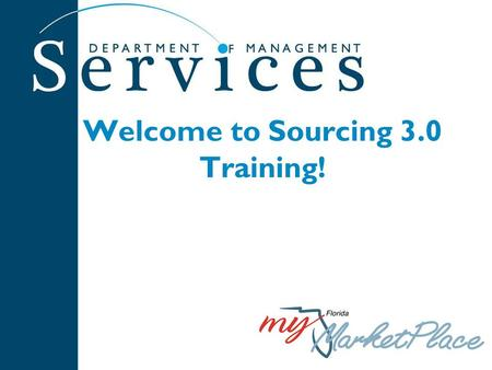 Welcome to Sourcing 3.0 Training!