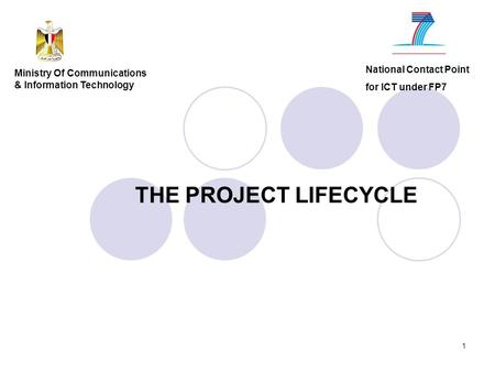 THE PROJECT LIFECYCLE National Contact Point