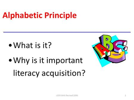 Why is it important to literacy acquisition?