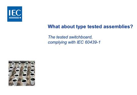 What about type tested assemblies?