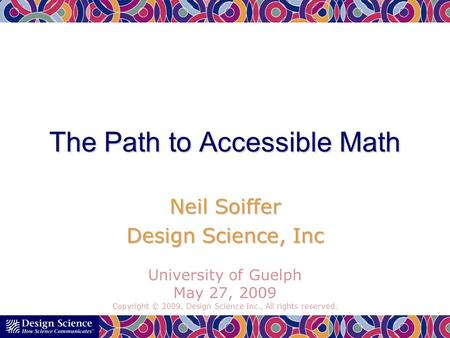 The Path to Accessible Math