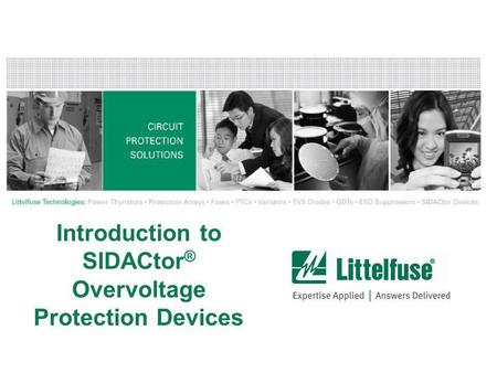 Introduction to SIDACtor® Overvoltage Protection Devices
