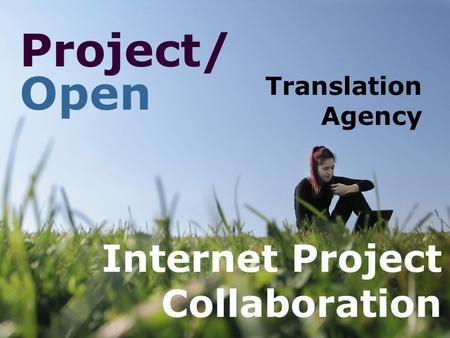 Project/ Open Internet Project Collaboration Translation Agency.