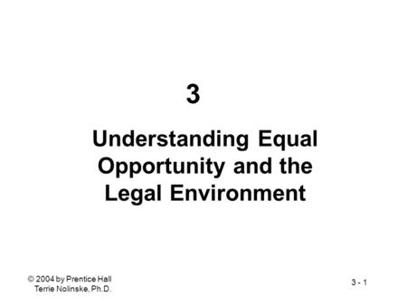 Understanding Equal Opportunity and the Legal Environment