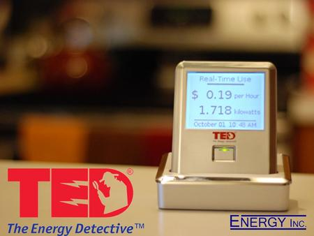 What is TED? Accurate, affordable real-time electricity monitor Data is accurate to within 2% and can be viewed remotely via the Internet or mobile device.