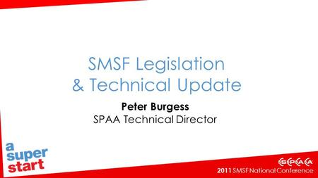SMSF Legislation & Technical Update