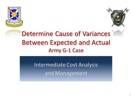 Determine Cause of Variances Between Expected and Actual Army G-1 Case 1.