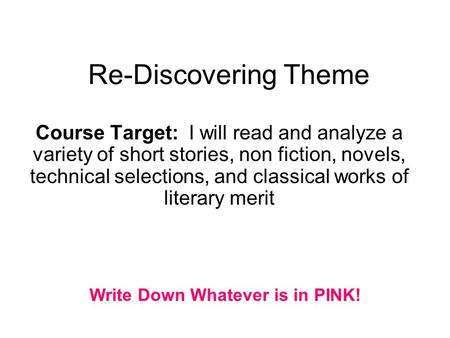 Write Down Whatever is in PINK!