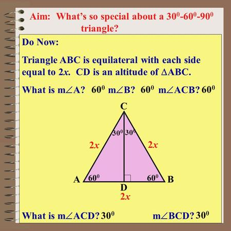 Aim: What's so special about a triangle?