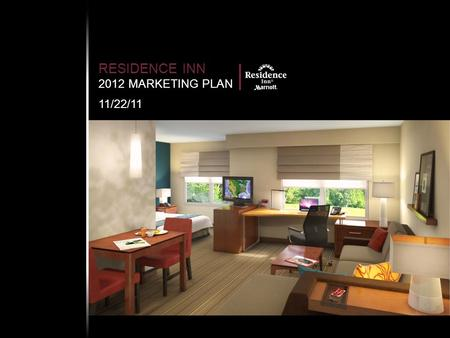 RESIDENCE INN 2012 MARKETING PLAN 11/22/11. 2 OVERVIEW POSITIONING CORE MESSAGE TARGET DISTRIBUTION BUDGET GLOBAL Power Brand: Third largest domestic.
