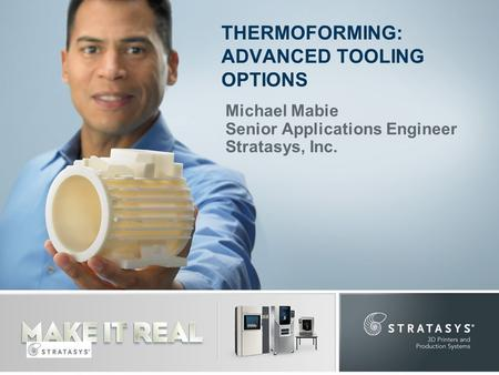 THERMOFORMING: ADVANCED TOOLING OPTIONS