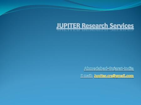 Our Vision:- We; Jupiter Research Services; are a Clinical Research Service provider, providing the core clinical research services like site management,